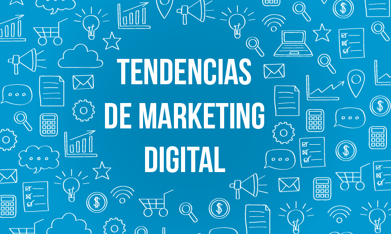 Tendencias-del-Marketing-Digital